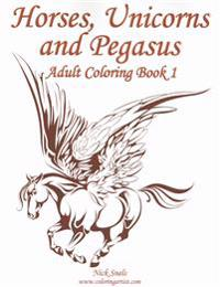 Horses, Unicorns and Pegasus Adult Coloring Book 1