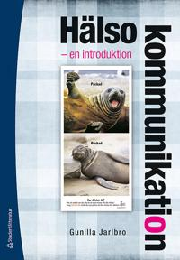 Hälsokommunikation : en introduktion