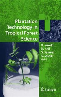 Planatation Technology in Tropical Forest Science