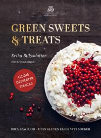 Green Sweets and Treats - 100% Rawfood utan gluten eller vitt socker