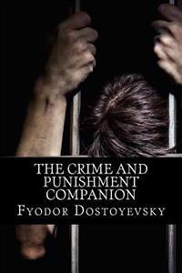 The Crime and Punishment Companion: (With Book and Study Guide)