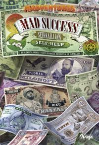Mad Success - Seikkailijan self help