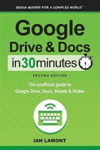 Google Drive and Docs in 30 Minutes