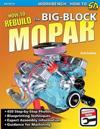 How to Rebuild the Big-Block Mopar