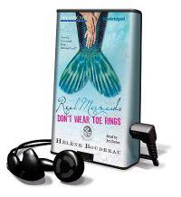 Real Mermaids Don't Wear Toe Rings [With Earbuds]