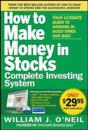How to Make Money in Stocks Complete Investing System: Your Ultimate Guide to Winning in Good Times and Bad! [With DVD]