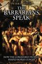 The Barbarians Speak