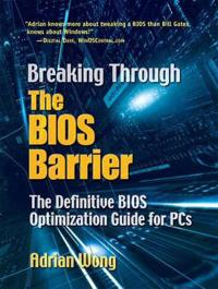 Breaking Through the BIOS Barrier