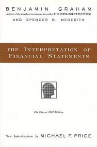 The Interpretation of Financial Statements: The Classic 1937 Edition