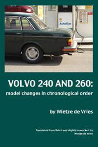 Volvo 240 and 260 : model changes in chronological order