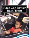Race Car Driver Rain Team
