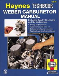 The Haynes Weber Carburetor Manual