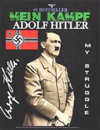 Mein Kampf: My Struggle (Third Reich Recognized Edition)
