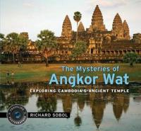 The Mysteries of Angkor Wat