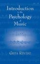 Introduction to the Psychology of Music