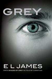 Grey: Fifty Shades of Grey as Told by Christian