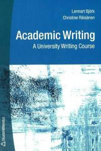 Academic Writing - A University Writing Course