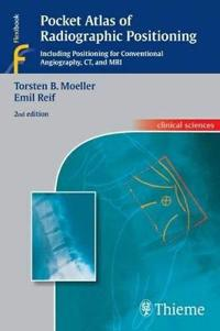 Pocket Atlas of Radiographic Positioning