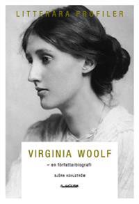 Virginia Woolf : en författarbiografi