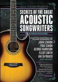 Guitar World -- Dale Turner Presents Secrets of the Great Acoustic Songwriters: The Ultimate DVD Guide!, DVD