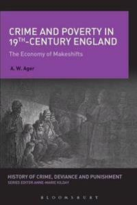 Crime and Poverty in 19th-Century England