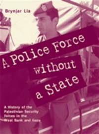Police Force without a State