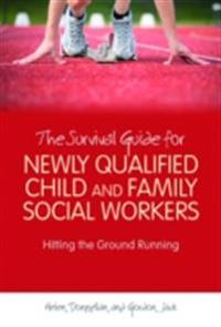 Survival Guide for Newly Qualified Child and Family Social Workers