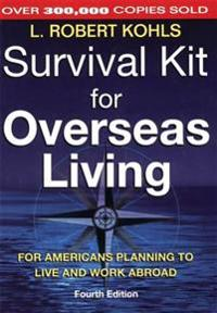 Survival Kit for Overseas Living, 4th ed.