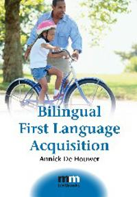 Bilingual First Language Acquisition