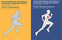 Kinanthropometry and Exercise Physiology Laboratory Manual: Tests, Procedures and Data