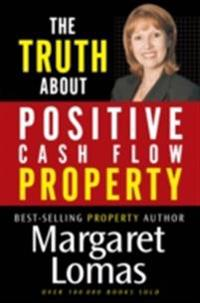 Truth About Positive Cash Flow Property