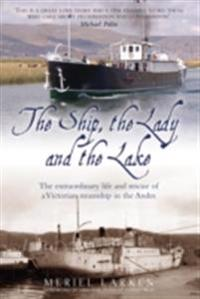 Ship, The Lady and The Lake