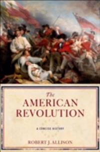 American Revolution: A Concise History