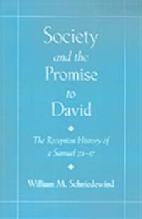 Society and the Promise to David: The Reception History of 2 Samuel 7:1-17