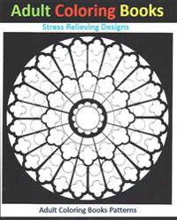 Adult Coloring Books: Mandala Stress Relief Designs