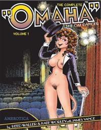 The Complete Omaha the Cat Dancer 1
