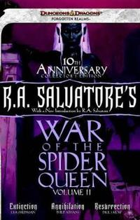 R. A. Salvatore's War of the Spider Queen