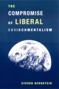 Compromise of Liberal Environmentalism