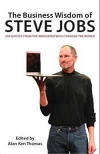 The Business Wisdom of Steve Jobs
