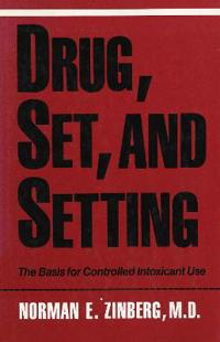 Drug, Set, And Setting