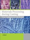 Materials Processing During Casting