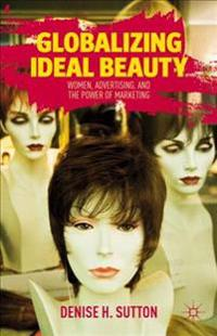 Globalizing Ideal Beauty