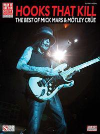 Hooks That Kill: The Best of Mick Mars & Motley Crue