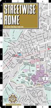 Streetwise Rome Map - Laminated City Street Map of Rome, Italy: Folding Pocket Size Travel Map