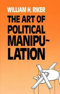The Art of Political Manipulation