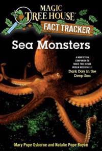 Sea Monsters: A Nonfiction Companion to Magic Tree House #39: Dark Day in the Deep Sea