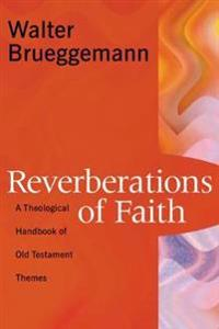 Reverberations of Faith