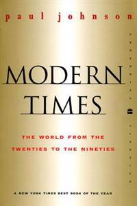 Modern Times Revised Edition: World from the Twenties to the Nineties