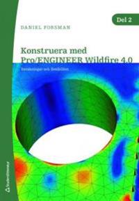 Konstruera med Pro/ENGINEER Wildfire 4.0. D. 2