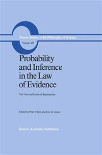 Probability and Inference in the Law of Evidence